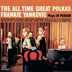 Plays In Person The All Time Great Polkas