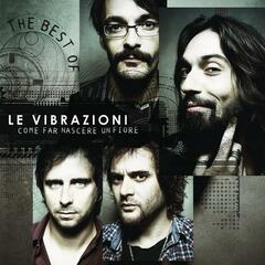 Come Far Nascere Un Fiore - The Best Of