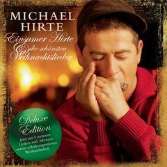 Einsamer Hirte und die schönsten Weihnachtslieder - Deluxe Edition
