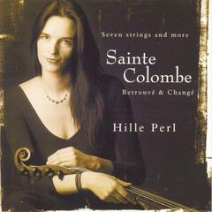Sainte Colombe: Retrouve & Change/Pieces For Viola Da Gamba