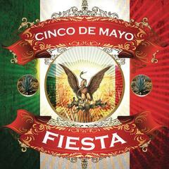 Cinco De Mayo: Fiesta
