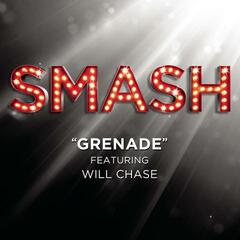 Grenade (SMASH Cast Version) [feat. Will Chase]