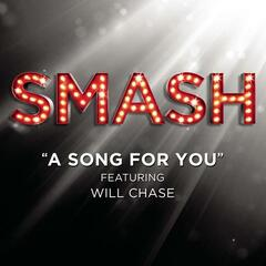 A Song For You (SMASH Cast Version) [feat. Will Chase]
