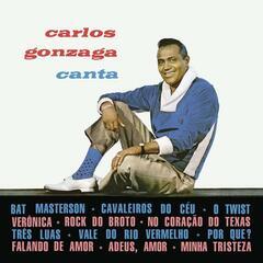 Carlos Gonzaga Canta
