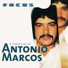 Focus - O Essencial De Antonio Marcos
