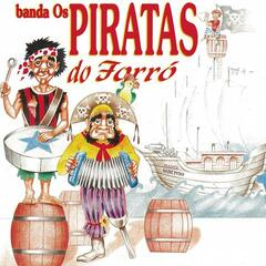 Banda Os Piratas Do Forró