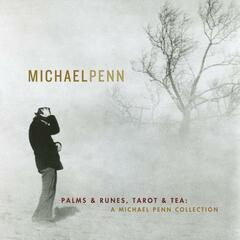 Palms & Runes, Tarot And Tea: A Michael Penn Collection
