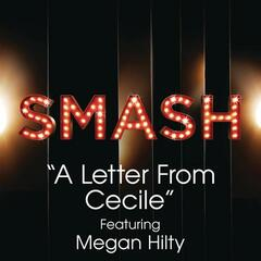 A Letter From Cecile (SMASH Cast Version) [feat. Megan Hilty]