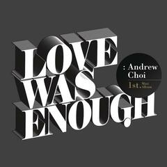 Love Was Enough