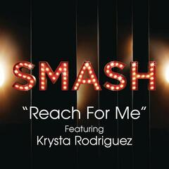 Reach For Me (SMASH Cast Version) [feat. Krysta Rodriguez]