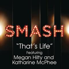That's Life (SMASH Cast Version) [feat. Megan Hilty & Katharine McPhee]