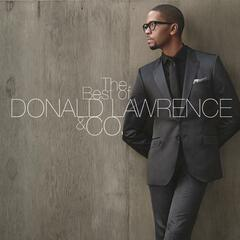 The Best of DONALD LAWRENCE & CO.