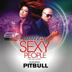 Sexy People (The Fiat Song)