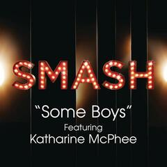 Some Boys (SMASH Cast Version) [feat. Katharine McPhee]