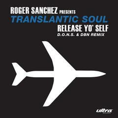 Release Yo Self (D.O.N.S. & DBN Remix)