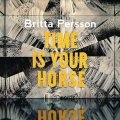 Time Is Your Horse