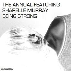 Being Strong (Remixes)