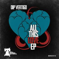 All This Love EP