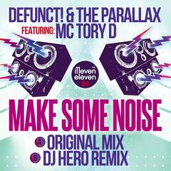 Make Some Noise (feat. MC Tory D)
