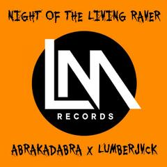 Night Of The Living Raver