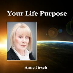 Your Life Purpose