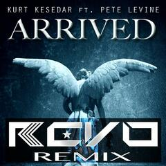 Arrived (feat. Pete Levine) [Revo Remix]