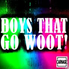 Boys That Go Woot!