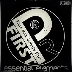 Pure Raw Records Presents First Essential Elements EP