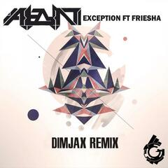 Exception (feat. Friesha) [Dimjax Remix]
