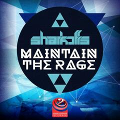 Maintain The Rage