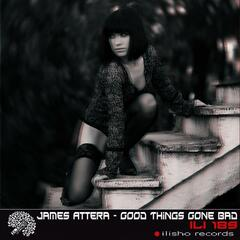 Good Things Gone Bad