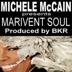 Michele McCain presents Marivent Soul (Produced by BKR)