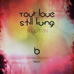 Your Love Still Living EP