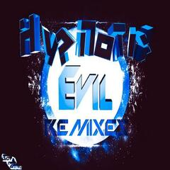 Evil Remixes