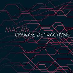 Groove Distractions