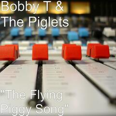 """The Flying Piggy Song"" - Single"