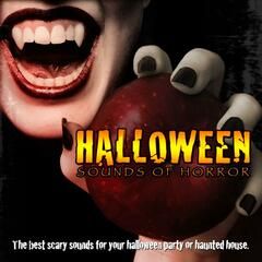Halloween Sounds Of Horror - Scary Music And Scream Sounds