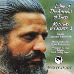 Mantras & Chants 2: Echoes of The Ancient of Days