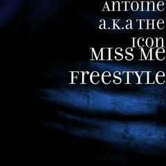 Miss Me Freestyle - Single
