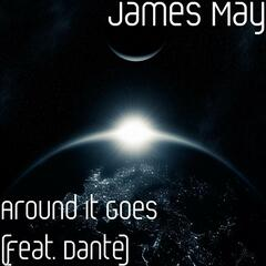Around It Goes (feat. Dante)