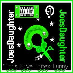 """It's Five Times Funny"" - Single"