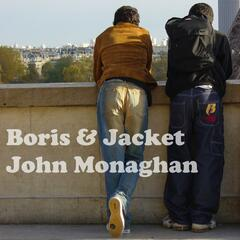 Boris & Jacket