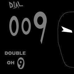 Dial 009