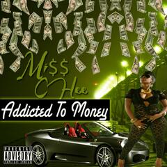 Addicted to the Money - Single