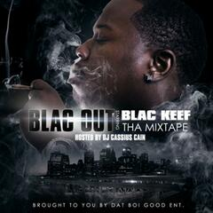 Blac Out Starring Blac Keef Ep
