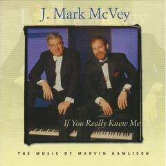 If You Really Knew Me: The Music of Marvin Hamlisch