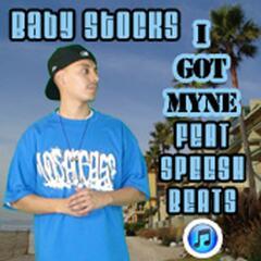 I Got Myne (feat. Speesh Beats) - Single