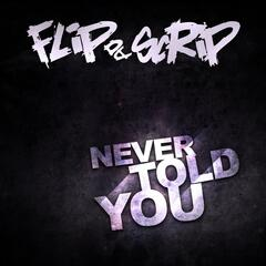 Never Told You (1998) - Remastered