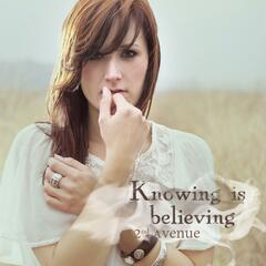Knowing Is Believing
