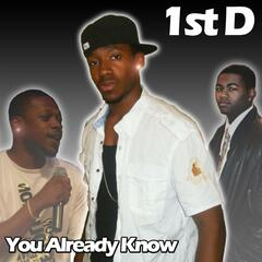 You Already Know (feat. Spydaman & Deon) - Single